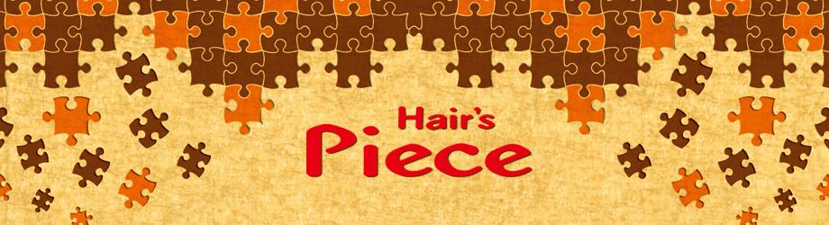 Hair's Piece
